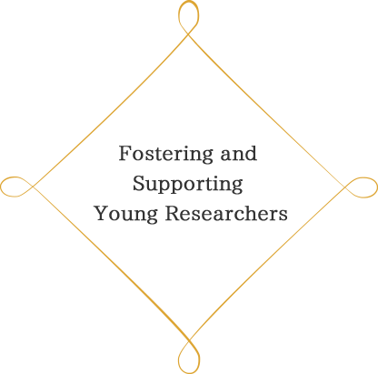 Fostering and Supporting Young Researchers